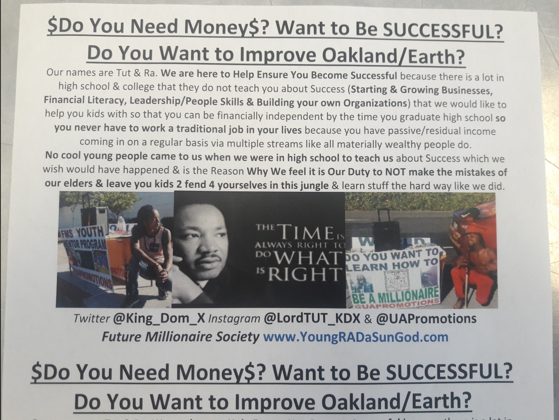 $Do You Need Money$? Want to Be SUCCESSFUL? Do You Want to Improve Oakland/Earth? NEW Flyer for Our YouthOutreach.